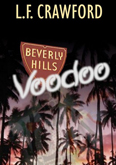 Beverly Hills Voodoo Cover - Art by Hardshell